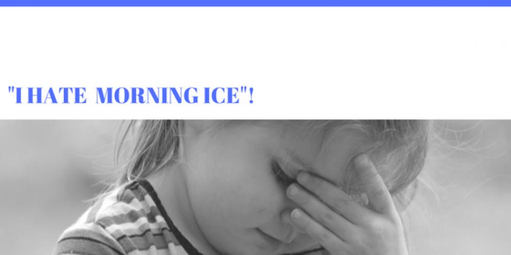 "5 Ways to Reframe, ""I hate morning ice""!"