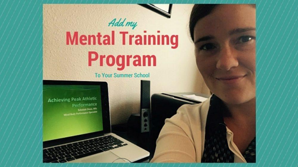 NEW Mental Training Program for Summer School