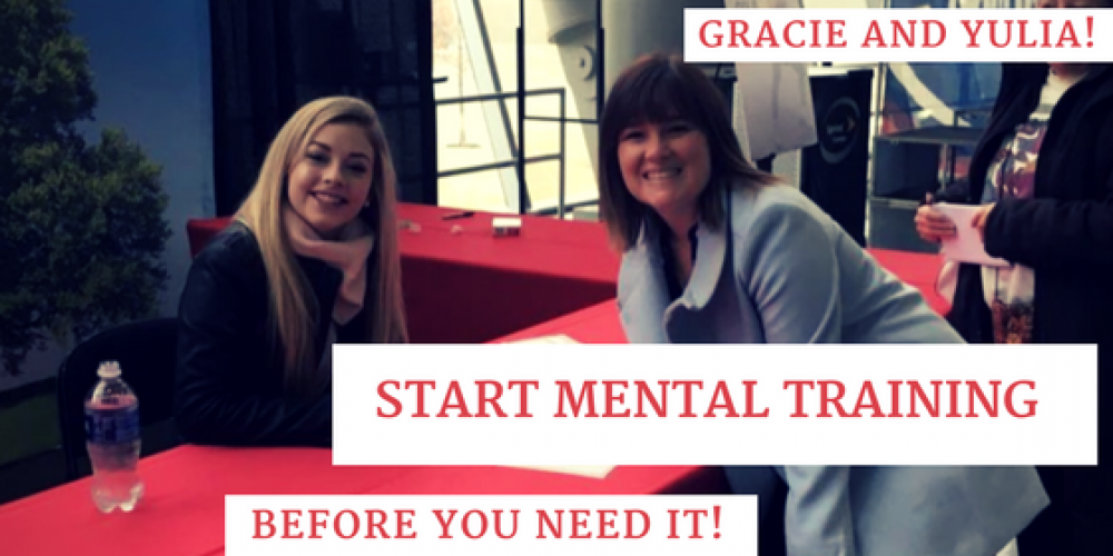 Gracie and Yulia! Start Mental Training before YOU need it