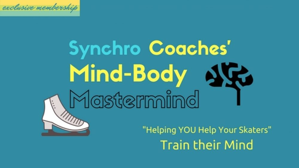 Synchro Coaches' Mind-Body Mastermind