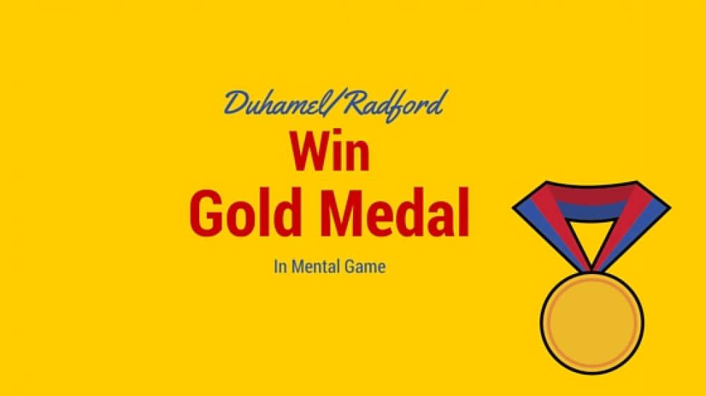 Duhamel/Radford Win Gold in Mental Game!