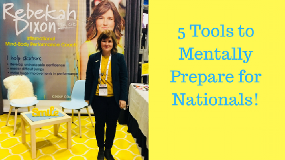 Practice what you Preach: How my own Mental Training helped me prepare for Nationals!